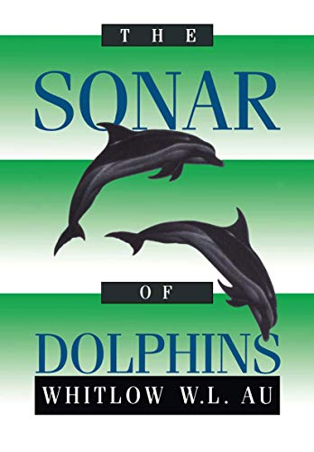 9781461287452: The Sonar of Dolphins