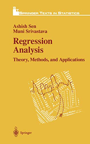 9781461287896: Regression Analysis: Theory, Methods, and Applications (Springer Texts in Statistics)