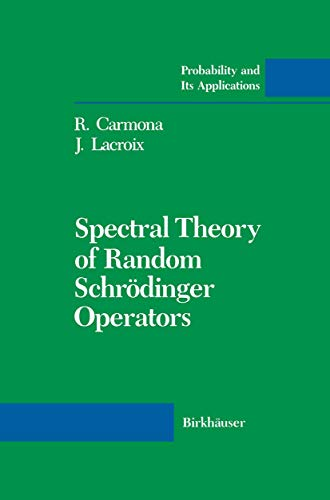 9781461288411: Spectral Theory of Random Schrödinger Operators (Probability and Its Applications)