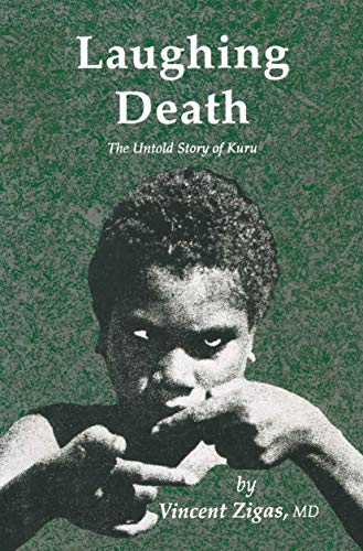 9781461288435: Laughing Death: The Untold Story of Kuru