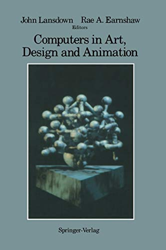 9781461288688: Computers in Art, Design and Animation