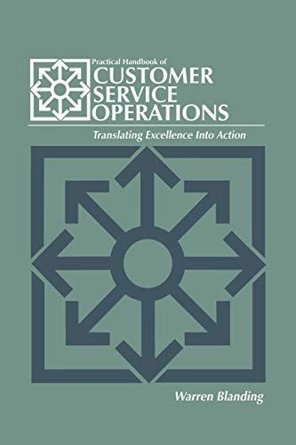 9781461289111: Practical Handbook of CUSTOMER SERVICE OPERATIONS
