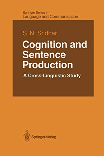 Cognition and Sentence Production: A Cross-Linguistic Study (Springer Series in Language and ...