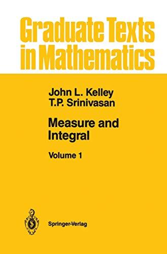 9781461289289: Measure and Integral: Volume 1 (Graduate Texts in Mathematics)