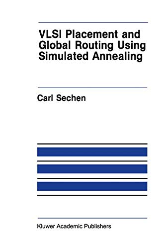 9781461289579: VLSI Placement and Global Routing Using Simulated Annealing (The Springer International Series in Engineering and Computer Science)