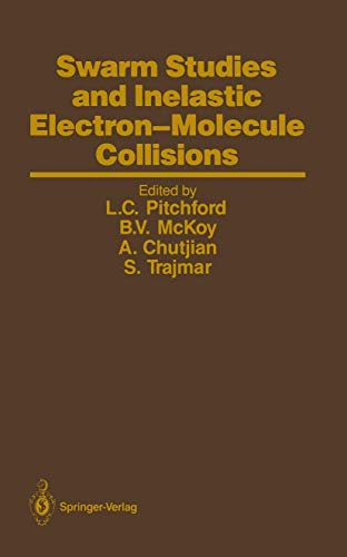 Swarm Studies and Inelastic Electron-Molecule Collisions: Proceedings of the Meeting of the Fourth ...