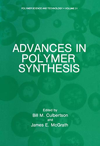 9781461292548: Advances in Polymer Synthesis (Polymer Science and Technology Series) (Volume 31)