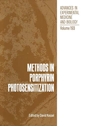 9781461292760: Methods in Porphyrin Photosensitization (Advances in Experimental Medicine and Biology)