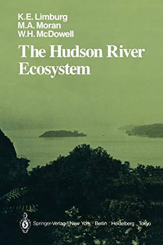 The Hudson River Ecosystem (Springer Series on: Limburg, Karin E.;