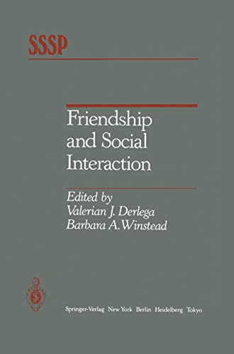 9781461293446: Friendship and Social Interaction (Springer Series in Social Psychology)