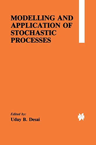 Modelling and Application of Stochastic Processes