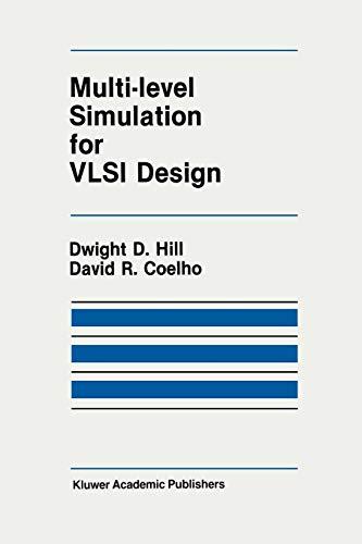Multi-Level Simulation for VLSI Design: D. D. Hill