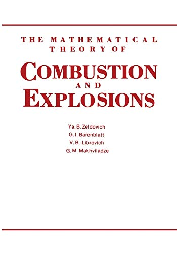 9781461294399: The Mathematical Theory of Combustion and Explosions
