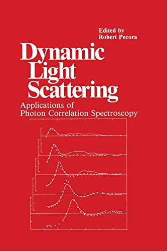 9781461294597: Dynamic Light Scattering: Applications of Photon Correlation Spectroscopy