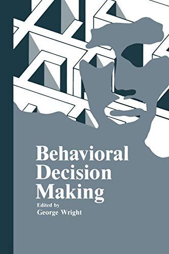 9781461294603: Behavioral Decision Making