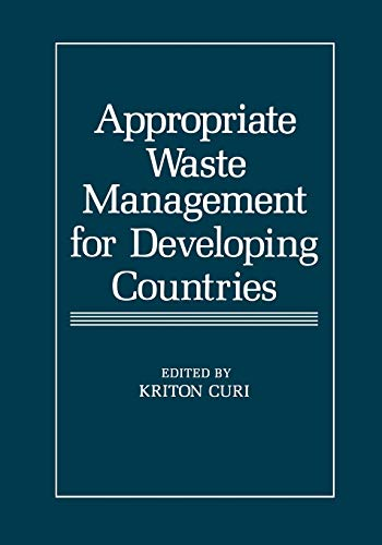 Appropriate Waste Management for Developing Countries: Kriton Curi