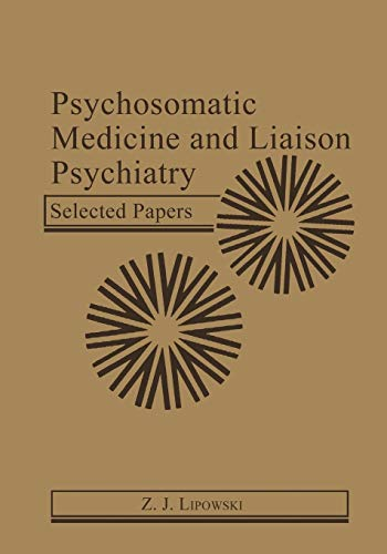 9781461295174: Psychosomatic Medicine and Liaison Psychiatry: Selected Papers