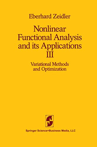 9781461295297: Nonlinear Functional Analysis and its Applications: III: Variational Methods and Optimization: 3