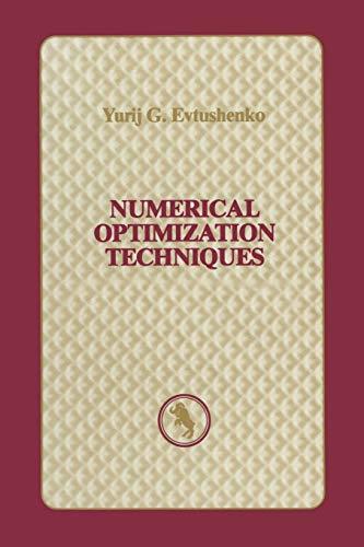 Numerical Optimization Techniques: Yurij G. Evtushenko