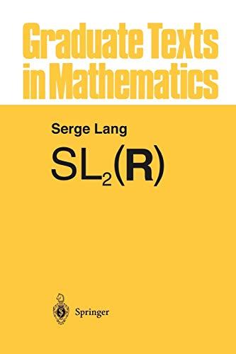 9781461295815: SL2(R) (Graduate Texts in Mathematics)