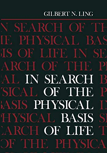 9781461296614: In Search of the Physical Basis of Life