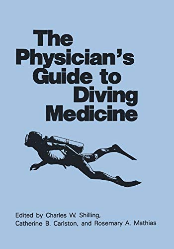 9781461296638: The Physician's Guide to Diving Medicine