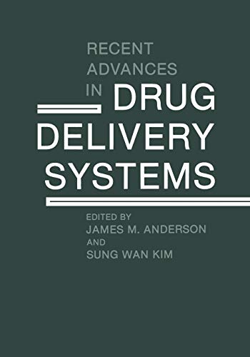 9781461297000: Recent Advances in Drug Delivery Systems
