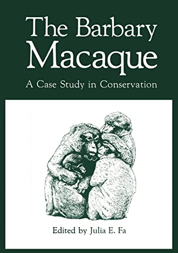 9781461297185: The Barbary Macaque: A Case Study in Conservation