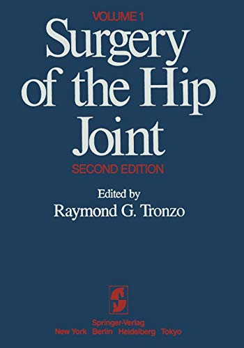 9781461297451: Surgery of the Hip Joint: Volume 1