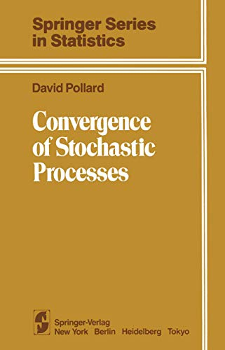 9781461297581: Convergence of Stochastic Processes (Springer Series in Statistics)
