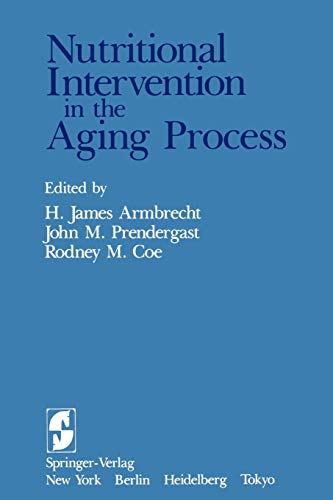 9781461297659: Nutritional Intervention in the Aging Process