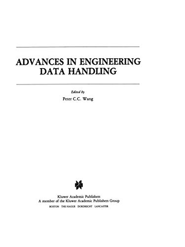 Advances in Engineering Data Handling: Case Studies: Peter Cheng-Chao Wang