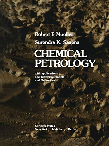 9781461298915: Chemical Petrology: With Applications to the Terrestrial Planets and Meteorites