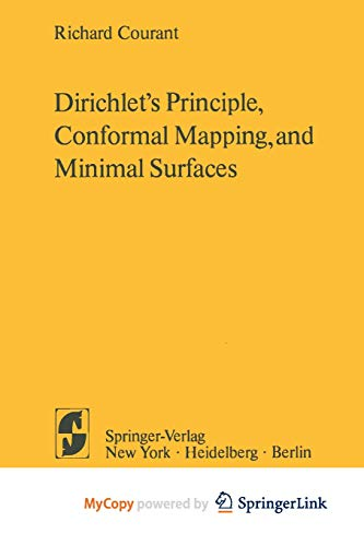 9781461299189: Dirichlet's Principle, Conformal Mapping, and Minimal Surfaces