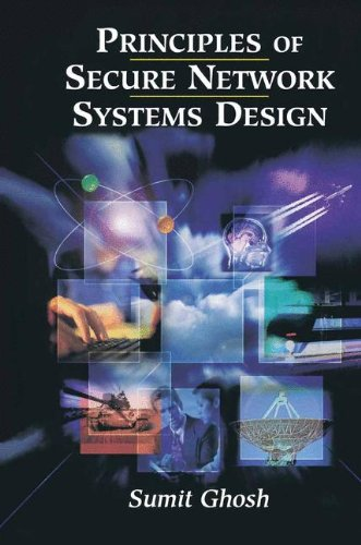 9781461300304: Principles of Secure Network Systems Design