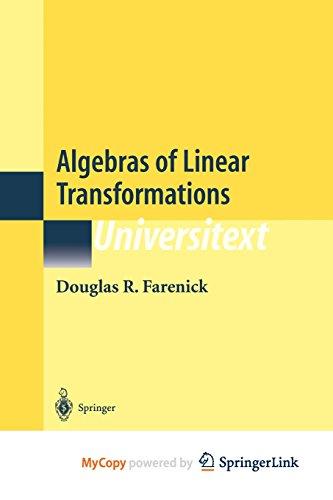 9781461300984: Algebras of Linear Transformations