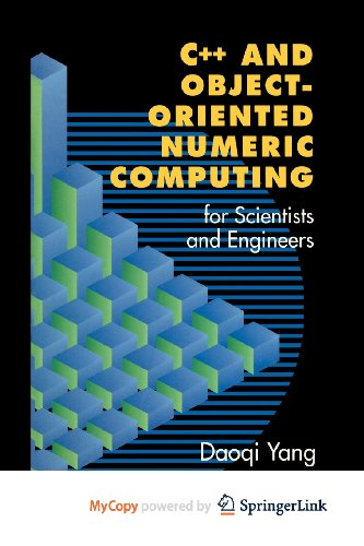 9781461301905: C++ and Object-Oriented Numeric Computing for Scientists and Engineers