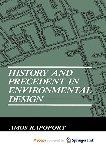 9781461305729: History and Precedent in Environmental Design