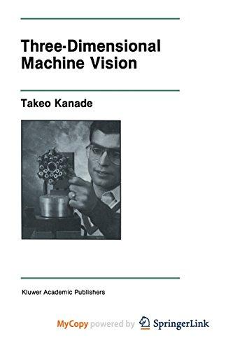 9781461319825: Three-Dimensional Machine Vision