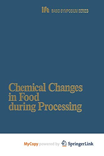 9781461322665: Chemical Changes in Food during Processing