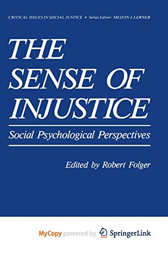 9781461326847: The Sense of Injustice: Social Psychological Perspectives
