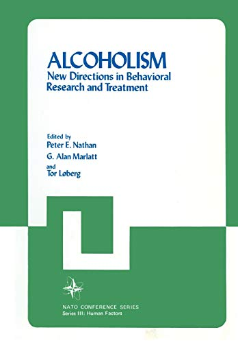 9781461328766: Alcoholism: New Directions in Behavioral Research and Treatment (Nato Conference Series)