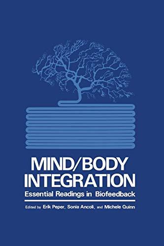 MindBody Integration: Essential Readings in Biofeedback