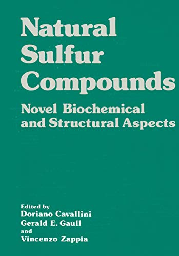 9781461330479: Natural Sulfur Compounds: Novel Biochemical and Structural Aspects