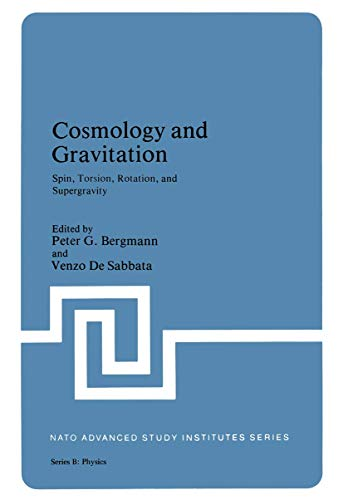 9781461331254: Cosmology and Gravitation: Spin, Torsion, Rotation, and Supergravity (Nato Science Series B:)