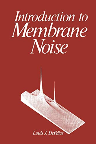 9781461331377: Introduction to Membrane Noise