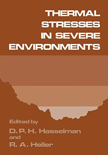 Thermal Stresses in Severe Environments: Springer