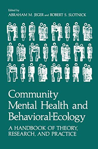9781461333586: Community Mental Health and Behavioral-Ecology: A Handbook of Theory, Research, and Practice