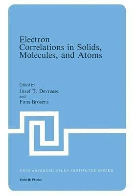9781461334989: Electron Correlations in Solids, Molecules, and Atoms
