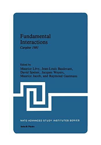 9781461335535: Fundamental Interactions: Cargèse 1981 (Nato Science Series B:)
